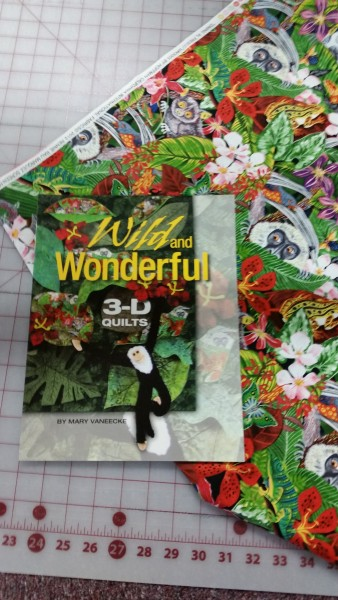 I will be selling my book, along with the great jungle fabric used to make a leafy 3-D quilt.